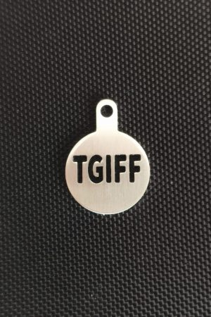 TGIFF stainless steel token