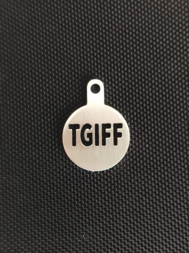 TGIFF stainless steel token
